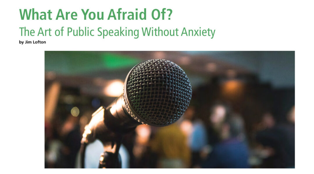 What Are You Afraid Of? The Art of Public Speaking Without Anxiety